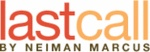 $ 25 for $ 50 to Spend on LastCall.com by Neiman Marcus