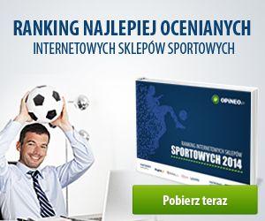 Pobierz pełen ranking ze strony: http://static.opineo.pl/press/dl/ranking_internetowych_sklepow_sportowych_2014.pdf