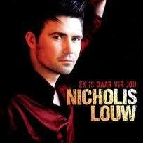 Nicholis Louw - Ek is daar vir jou