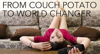 How do you go from being a Couch Potato to becoming a World Changer? How can you stand up from being stuck in apathy and indifference to start caring about the world, unleash your potential and make a real difference in the world?