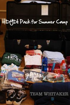 HDYDI: Pack for Summer Camp  http://teamwhitaker.org/2012/08/hdydi-pack-for-summer-camp-2/