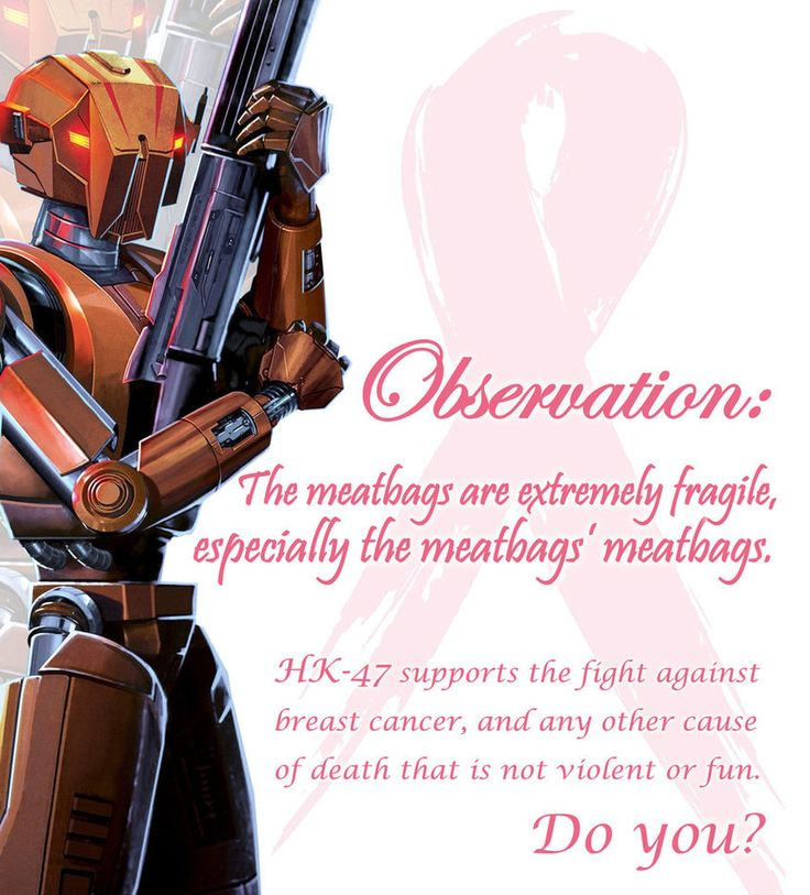 HK-47 Fights Cancer by Berd89