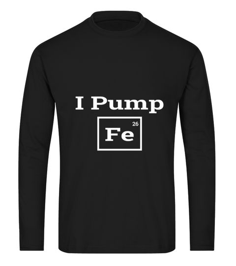 I Pump Fe Iron Shirt Iron Man T-shirt