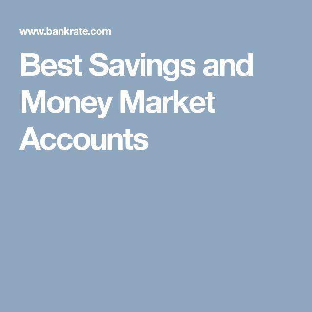 Best Savings and Money Market Accounts