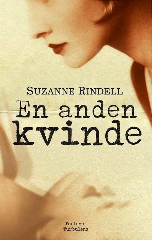 LÆS DEN FORDI...: 'En anden kvinde' af Suzanne Rindell