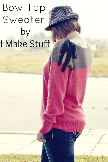 bow top Sweater Refashion - check out my other pins as guest pinner for @FaveCrafts this month! #fallfashion