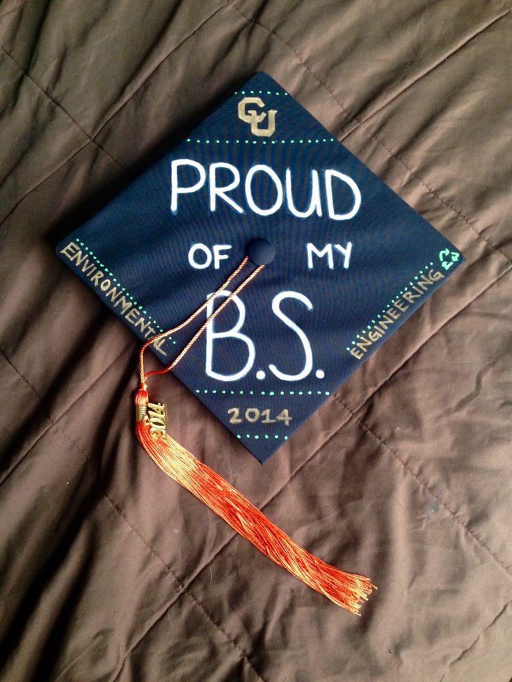 My grad cap | CU Boulder Environmental Engineering '14 #ProudOfMyBS #CUBoulder #graduation #ForeverBuffs