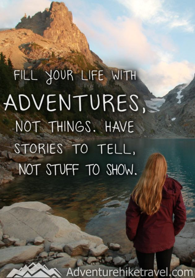 Fill Your Life With Experiences Not Things Quote: Best 25+ Adventure Quotes Ideas On Pinterest