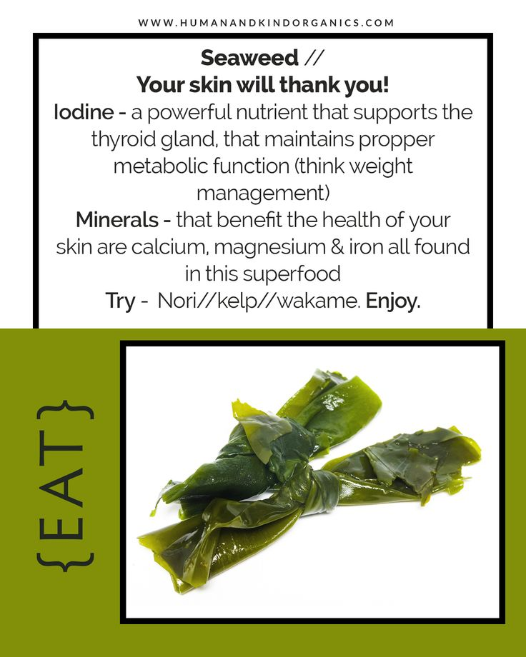 Eat Seaweed and get a mineral boost for your skin!