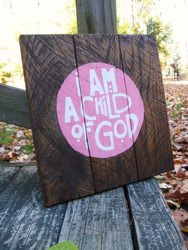 I+am+a+Child+of+God+wood+sign+Nursery+Wall+art+by+truelovecreates,+$35.00