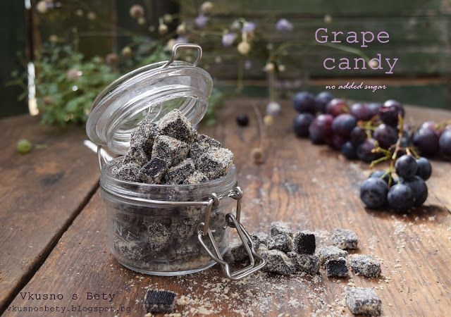 Вкусно с Бети: Гроздови бонбони - без добавена захар - Grape candy - no added…