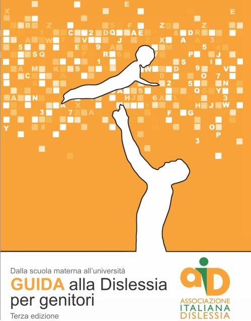 Libro per genitori. Guida alla dislessia.