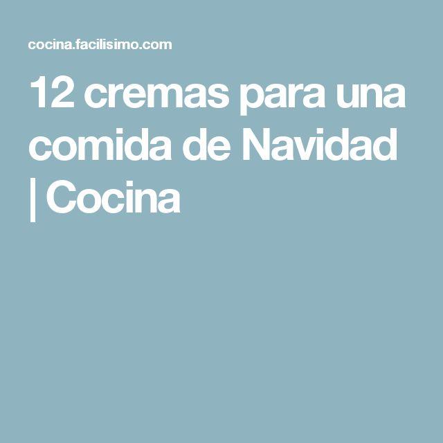 12 cremas para una comida de Navidad | Cocina