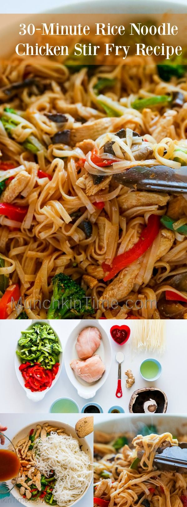 30-Minute Stir Fry Recipe with Chicken and Rice Noodles - Healthy and so delicious Stir-Fry with rice noodles, chicken, broccoli and etc. -- www.munchkintime.com #stirfryrecipe