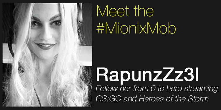 Meet the #MionixMob ! Welcome RapunzZz3l http://mionix.net/meet-the-mionix-mob/