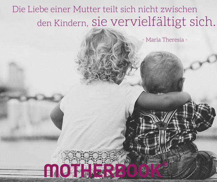 #Geschwister #Zitat #Mutter #Liebe #Kind #Matrisophie #Erziehung
