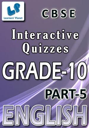 10-CBSE-ENGLISH-PART-5 Interactive quizzes & worksheets on direct to indirect speech, word formation adjectives and word formation verb for grade-10 CBSE English students. Pattern of questions : Multiple Choice Questions   PRICE :- RS.61.00
