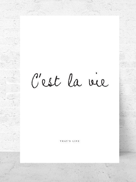 Cest la vie / Art print Life Collection |  Starting from $37  |  #poster #art #design #interior #quote #inspirational #gallery #wall @getmercerandgrand