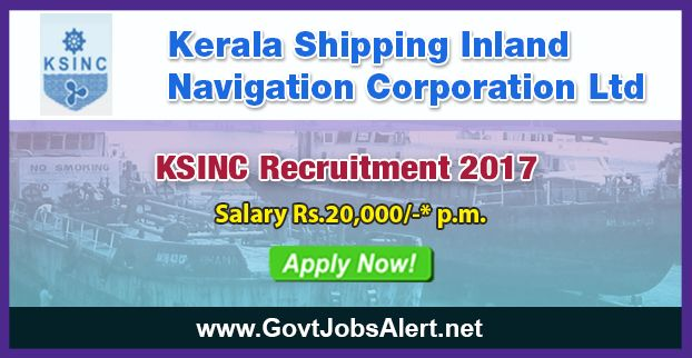 KSINC Recruitment 2017 - Hiring Welder, Fitter and Trade apprentice Posts, Salary Rs.20,000/- : Apply Now !!!  The Kerala Shipping Inland Navigation Corporation Ltd – KSINC Recruitment 2017 has released an official employment notification inviting interested and eligible candidates to apply for the positions of Welder, Fitter and Trade apprentices as per the Apprenticeship Act. The eligible candidates may apply to the posts in the prescribed format available in official w
