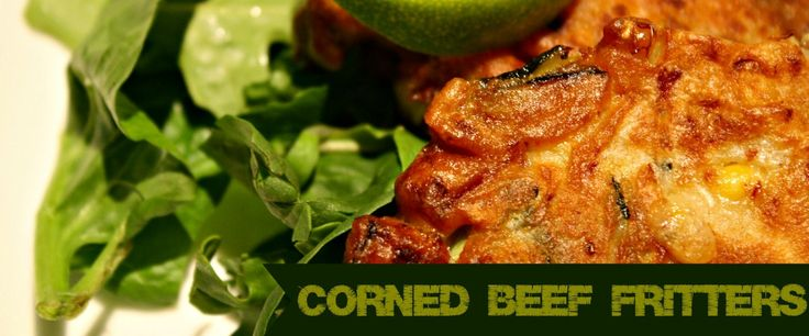 Corn meat fritters, corned beef fritters, race horses; whatever you call them, they're a delicious way to use leftovers.