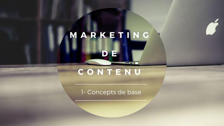 Marketing de contenu, il est temps de s'y mettre ! [ Infographie - Concepts de base ]