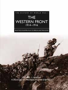 The Western Front 1914-1916 by Michael Neiberg, part of the History of World War I series by Amber Books, provides a detailed guide to the conflict on the Western Front in the early years of World War I, from the opening shots to the end of the Somme Offensive in late 1916.