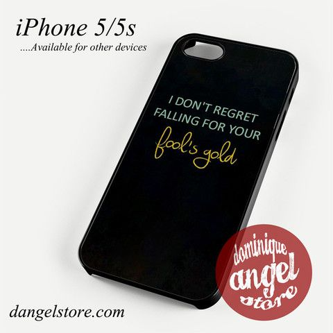 One Direction Quotes Fool's Gold Phone case for iPhone 4/4s/5/5c/5s/6/6 plus