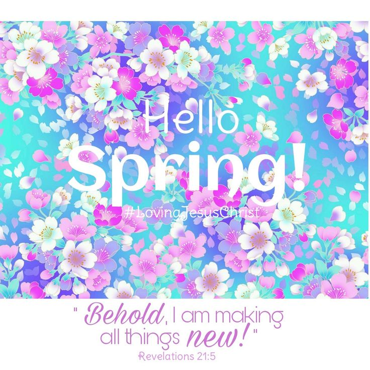 Hello September, Hello Spring!  Behold, I am making all things new! #spring #lente #God #LiefdevirJesusChristus #LovingJesusChrist