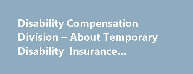 Disability Compensation Division – About Temporary Disability Insurance #disability #insuranc http://liberia.nef2.com/disability-compensation-division-about-temporary-disability-insurance-disability-insuranc/  # About Temporary Disability Insurance The Hawaii Temporary Disability Insurance (TDI) law was enacted in 1969, which requires employers to provide partial wage replacement insurance coverage to their eligible employees for nonwork-related injury or sickness, including pregnancy. This…
