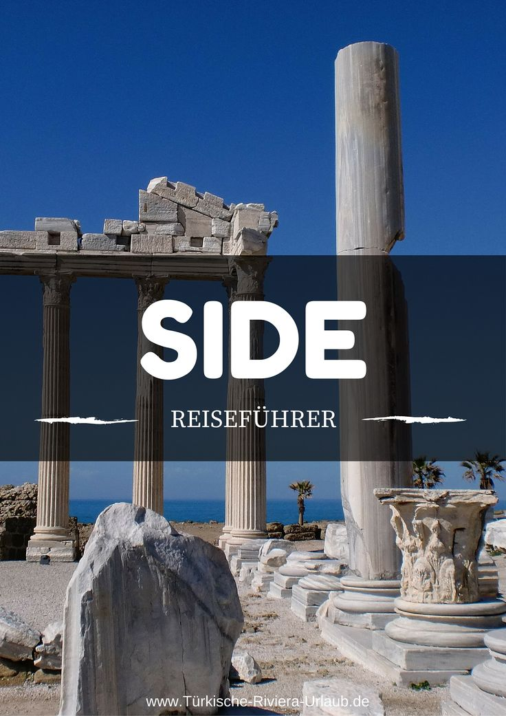 Alles über den Touristenort Side in der Türkei erfährst du in diesem Beitrag in meinem Türkei Reiseblog: https://www.tuerkeireiseblog.de/tuerkische-riviera/side/