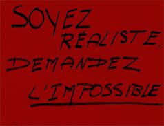 Mai 68 Soyez réaliste demandez l'impossible