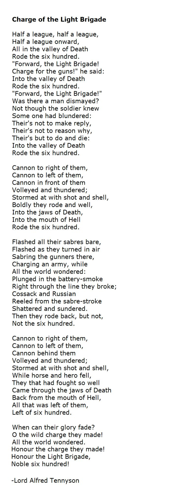 One of my favorite poems long before the Blind Side. Charge of the Light Brigade - Lord Alfred Tennyson