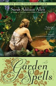 """Garden Spells"" by Sarah Addison Allen - a favorite contemporary occult fantasy"
