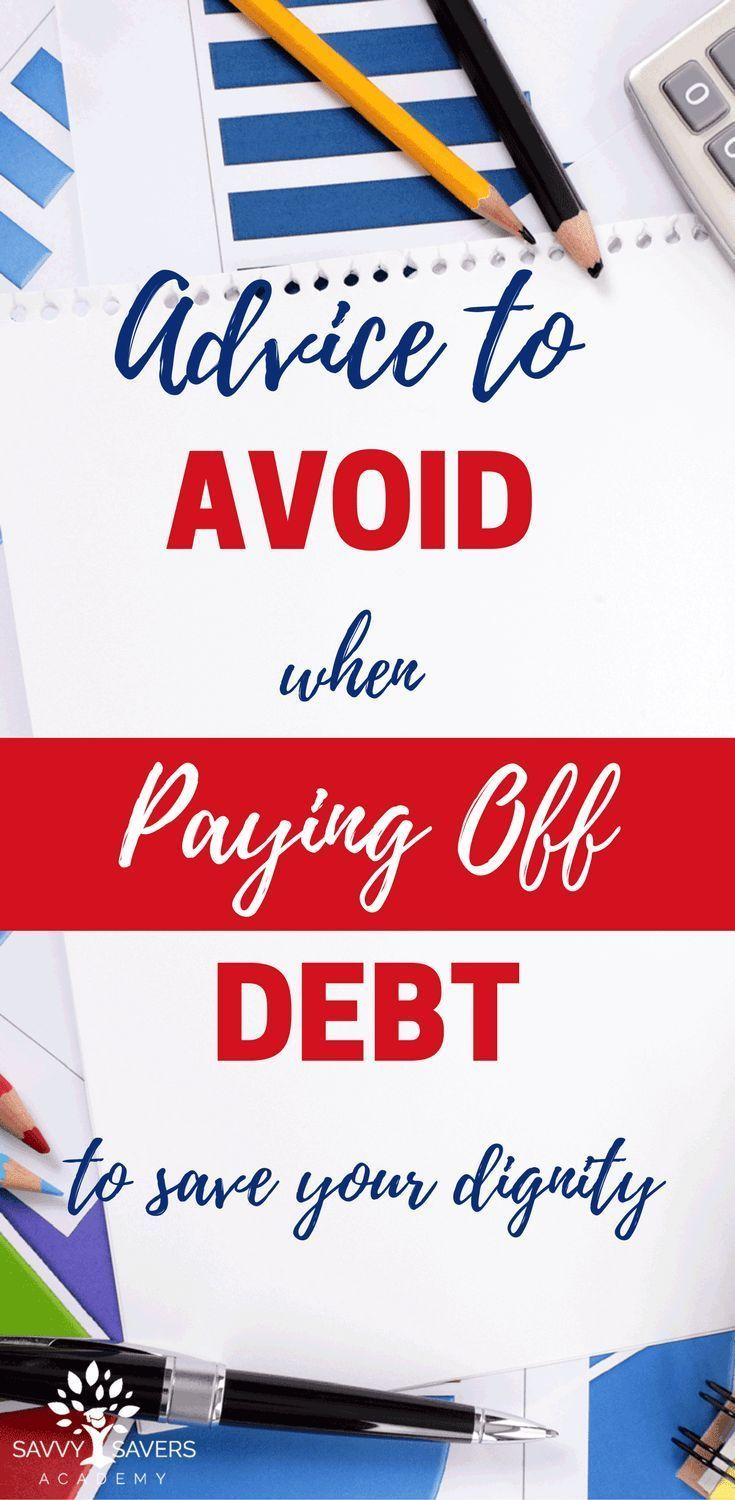 Advice to Avoid When Paying Off Debt to Save Your Dignity