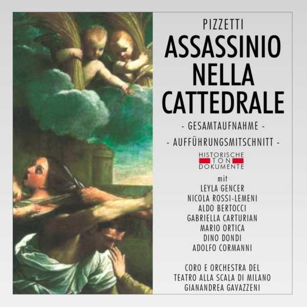 Ildebrando Pizzetti: Assassinio Nella Cattedrale Coro e Orchestra Del Teatro Alla Scala Di Milano
