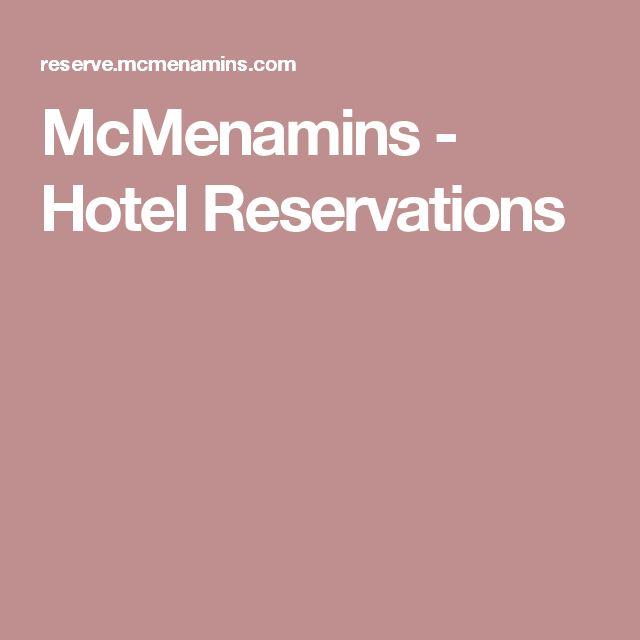 McMenamins - Hotel Reservations