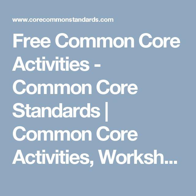 Free Common Core Activities - Common Core Standards | Common Core Activities, Worksheets, and Workbooks.