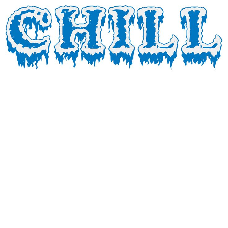 "Sometimes you just want to ask people to cool off, or to chill a little bit. Now you can easily do it with this unique and cool ""Chill"" design, with the word ""Chill"" in a cool frosty design. Chill."