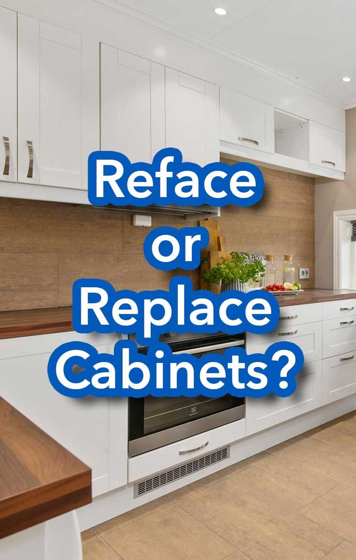 Reface Or Replace Cabinets Redo Cabinets Refinishing Cabinets Reface