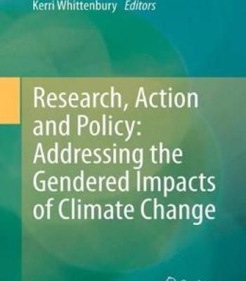 Research Action And Policy: Addressing The Gendered Impacts Of Climate Change PDF