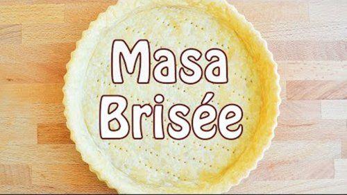 Masa Brisée Te enseñamos a cocinar recetas fáciles cómo la receta de Masa Brisée y muchas otras recetas de cocina..