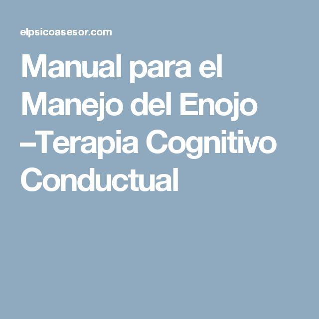 Manual para el Manejo del Enojo –Terapia Cognitivo Conductual