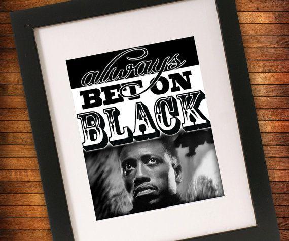Always bet on black gift