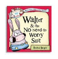 Little Parachutes Book Review of Walter and the No-Need-to-Worry Suit by Rachel Bright