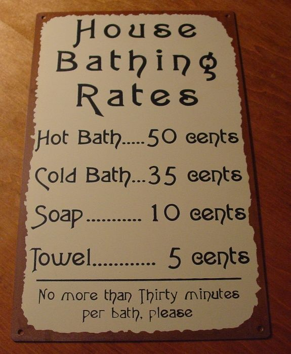 Primitive House Bathing Rates Rustic Tin Sign