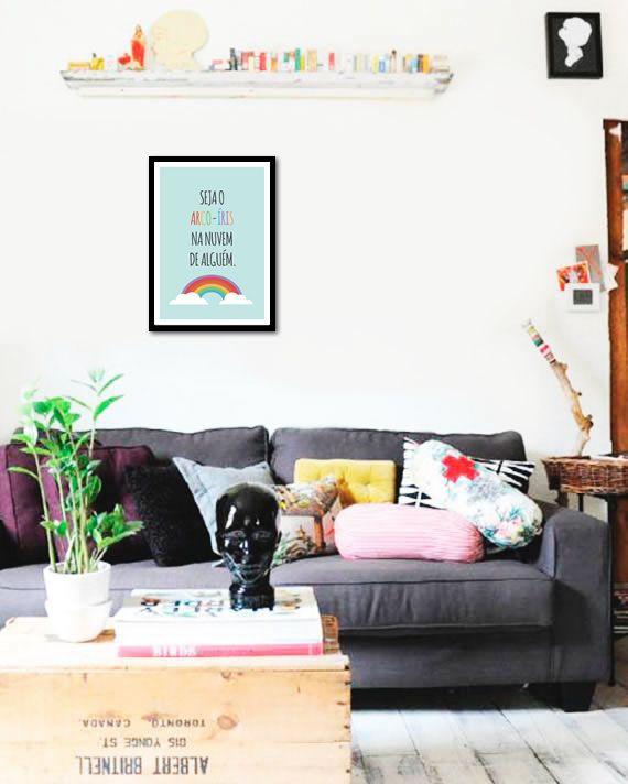 Imagem do Poster Frase Seja o Arco-Íris na nuvem de alguem