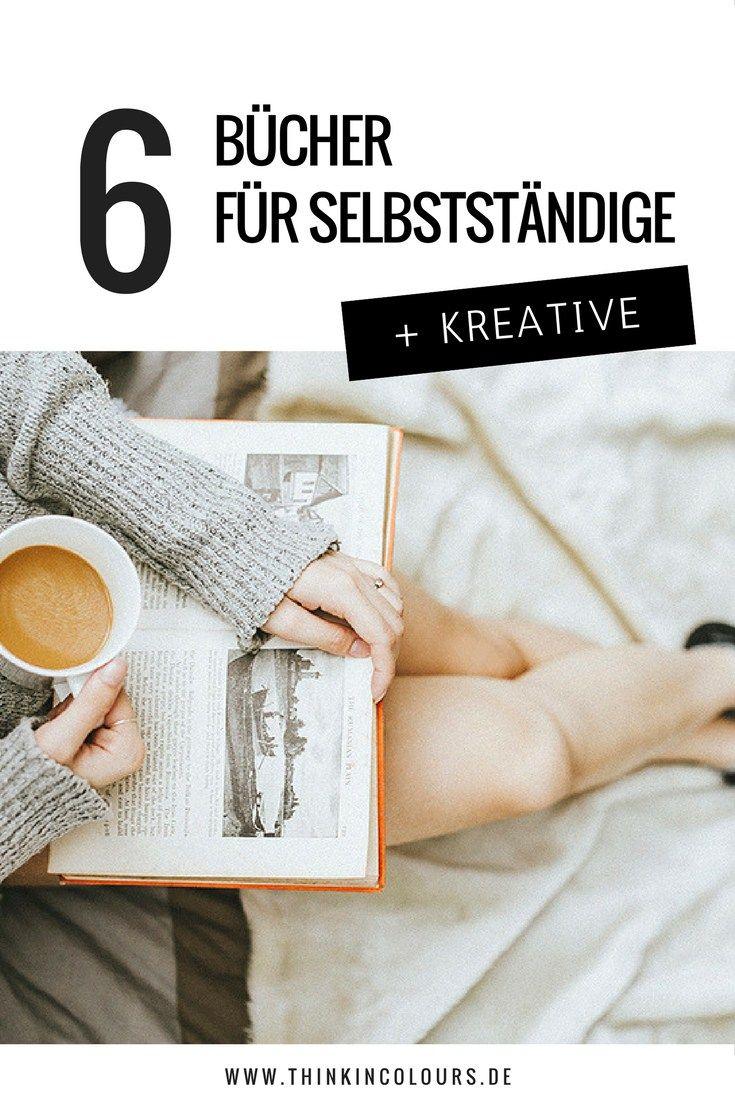 6 Bücher für Selsbstständige und Kreative