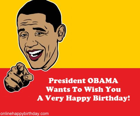 Happy Birthday Online You Can Find Birthday Cards Birthday E – Funny Obama Birthday Cards