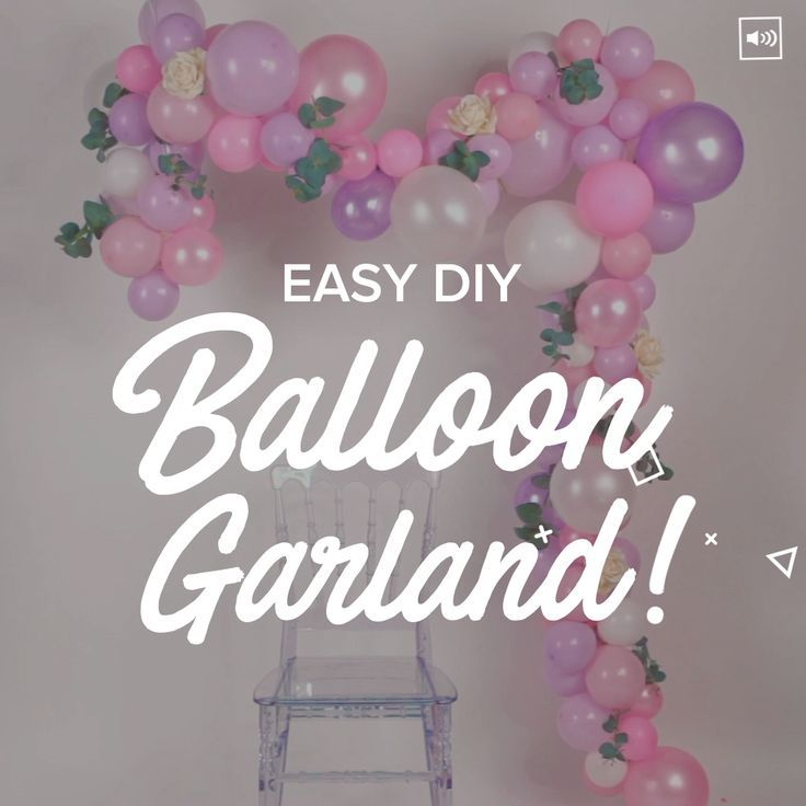 How to make a simple balloon garland for parties - Decoration For Home