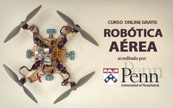 Curso gratis de Robótica Aérea (Universidad de Pensilvania) - Estudiar Por Internet